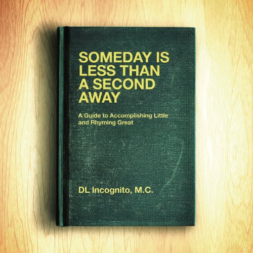 DL Incognito-Someday Is Less Than A Second Away-CD-FLAC-2013-PERFECT Download