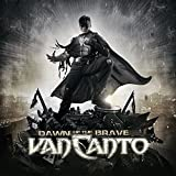 Dawn of the Brave by Van Canto (2014-02-11)