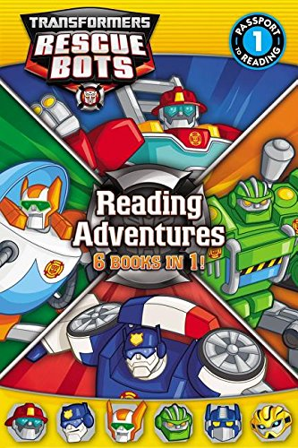 Transformers Rescue Bots Reading Adventures (Transformers Rescue Bots: Passport to Reading, Level 1)