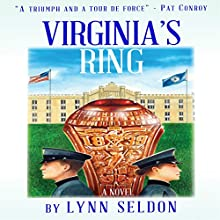 Virginia's Ring (       UNABRIDGED) by Lynn Seldon Narrated by C. James Moore, Andi Arndt