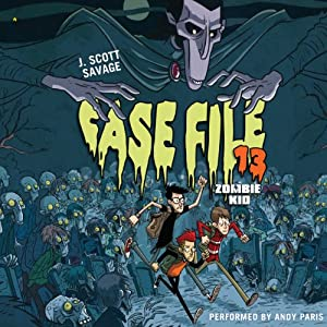 Case File 13: Zombie Kid | [J. Scott Savage]
