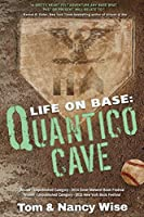 Life on Base: Quantico Cave