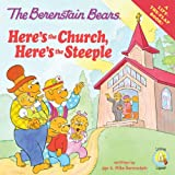 The Berenstain Bears: Here's the Church, Here's the Steeple (Lift the Flap / Berenstain Bears / Living Lights)