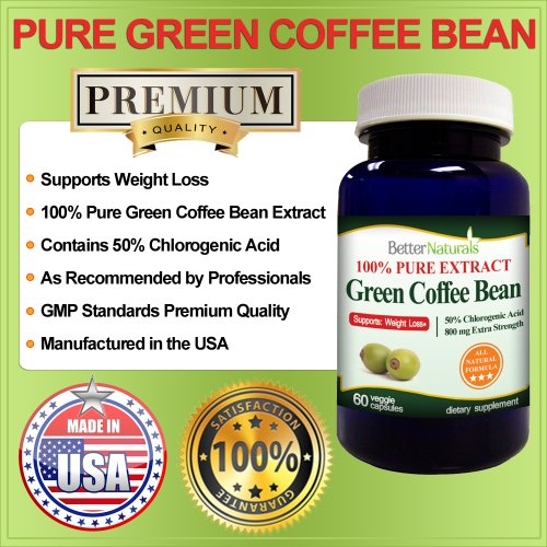 100% Pure Green Coffee Bean Extract, 50% Chlorogenic Acid, 800mg 60 Capsules Extra Strength All Natural, Better Naturals