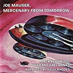 Joe Mauser Mercenary from Tomorrow   Mack Reynolds,Michael Banks