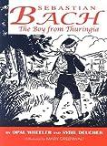Sebastian Bach, The Boy from Thuringia