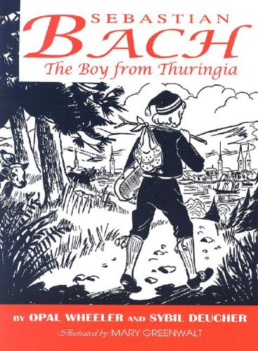 Sebastian Bach The Boy from Thuringia097465275X