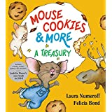 Mouse Cookies & More: A Treasuryby Laura J Numeroff