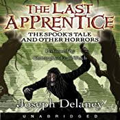 The Spook's Tale: The Last Apprentice | [Joseph Delaney]