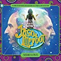Jago & Litefoot Series 05 Radio/TV Program by Jonathan Morris, Marc Platt, Colin Brake, Justin Richards Narrated by Christopher Benjamin, Trevor Baxter, Lisa Bowerman, Conrad Asquith