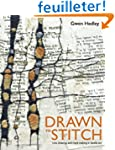 Drawn to Stitch: Line, Drawing, and M...