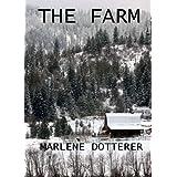 The Farm ~ Marlene Dotterer