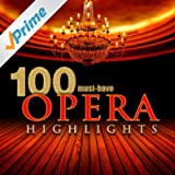 100 Must-Have Opera Highlights