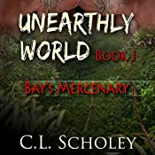 Bay's Mercenary | C.L. Scholey