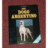 Der Dogo Argentino