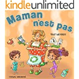 Maman n'est pas (funny bedtime story collection) (French Edition)