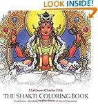 The Shakti Coloring Book: Goddesses,...
