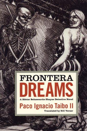 Frontera Dreams A H eacute ctor Belascoar aacute n Shayne Detective Novel093846745X : image