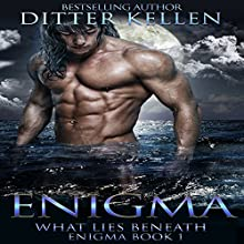What Lies Beneath: Enigma Series, Book 1 Audiobook by Ditter Kellen Narrated by Chris Abell