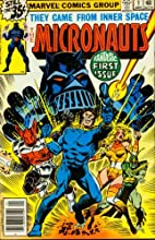 Micronauts #1 Homeworld by Bill Mantlo