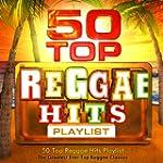 50 Top Reggae Hits Playlist - The Gre...