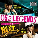 DJ Ryow / 052 LEGENDS Vol.3 -Next Generation-