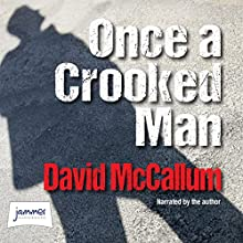 Once a Crooked Man Audiobook by David McCallum Narrated by David McCallum
