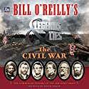 Bill O'Reilly's Legends and Lies: The Civil War Audiobook by David Fisher Narrated by To Be Announced