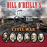Bill O'Reilly's Legends and Lies: The Civil War | David Fisher