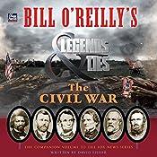 Bill O'Reilly's Legends and Lies: The Civil War | David Fisher