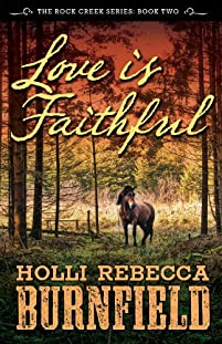 Love Is Faithful by Holli Rebecca Burnfield ebook deal