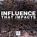 Influence That Impacts | Rick McDaniel