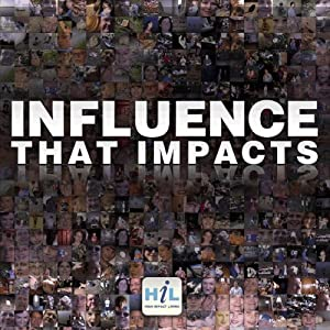 Influence That Impacts | [Rick McDaniel]
