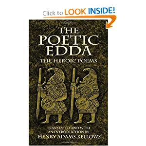 The Poetic Edda: The Heroic Poems (Dover Value Editions) Henry Adams Bellows
