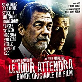 Le Jour Attendra (Original Motion Picture Soundtrack)