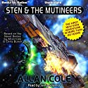 Sten and the Mutineers Audiobook by Allan Cole Narrated by Jerry Sciarrio