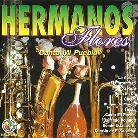 Amazon.com: Cumbia De El Salvador: Hermanos Flores: MP3 Downloads