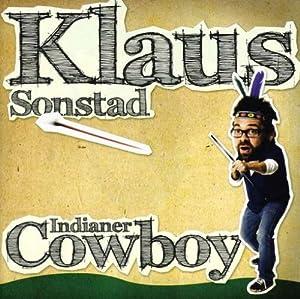 Klaus Sonstad - Indianer Cowboy