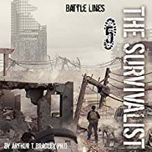Battle Lines: The Survivalist, Book 5 (       UNABRIDGED) by Arthur T. Bradley, Ph.D Narrated by John David Farrell