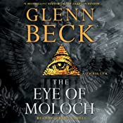 The Eye of Moloch | [Glenn Beck]