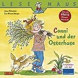 """Lesemaus, Band 77: Conni und der Osterhasevon """"Liane Schneider"""""""