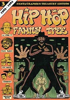 Hip Hop Family Tree Volume 3