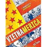 Vietnamerica: A Family's Journey ~ GB Tran
