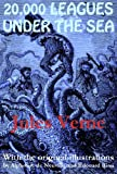 20,000 Leagues Under the Sea (with the original illustrations by Alphonse de Neuville and �douard Riou)