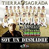Soy un Desmadre (feat. Marco Flores) [Explicit]
