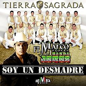 Amazon.com: Soy un Desmadre (feat. Marco Flores) [Explicit