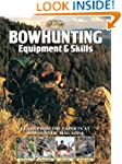 Bowhunting Equipment & Skills: Learn...
