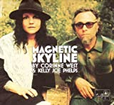 echange, troc Corinne West & Kelly Joe Phelps - Magnetic Skyline