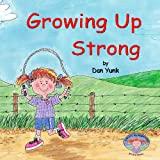 img - for Kailey's Ag Adventures-Growing Up Strong book / textbook / text book