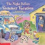 The Night Before Summer Vacation (0439532035) by Wing, Natasha